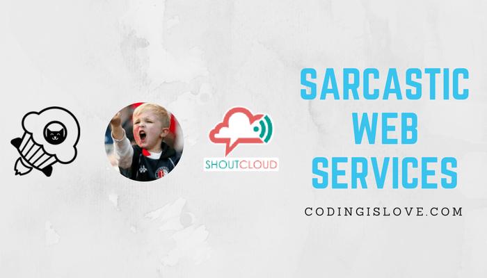 sarcastic web services