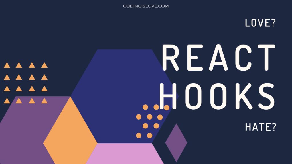 love-hate-react-hooks