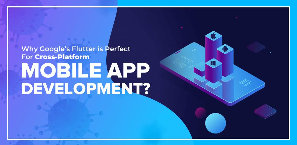cross platform mobile app development flutter
